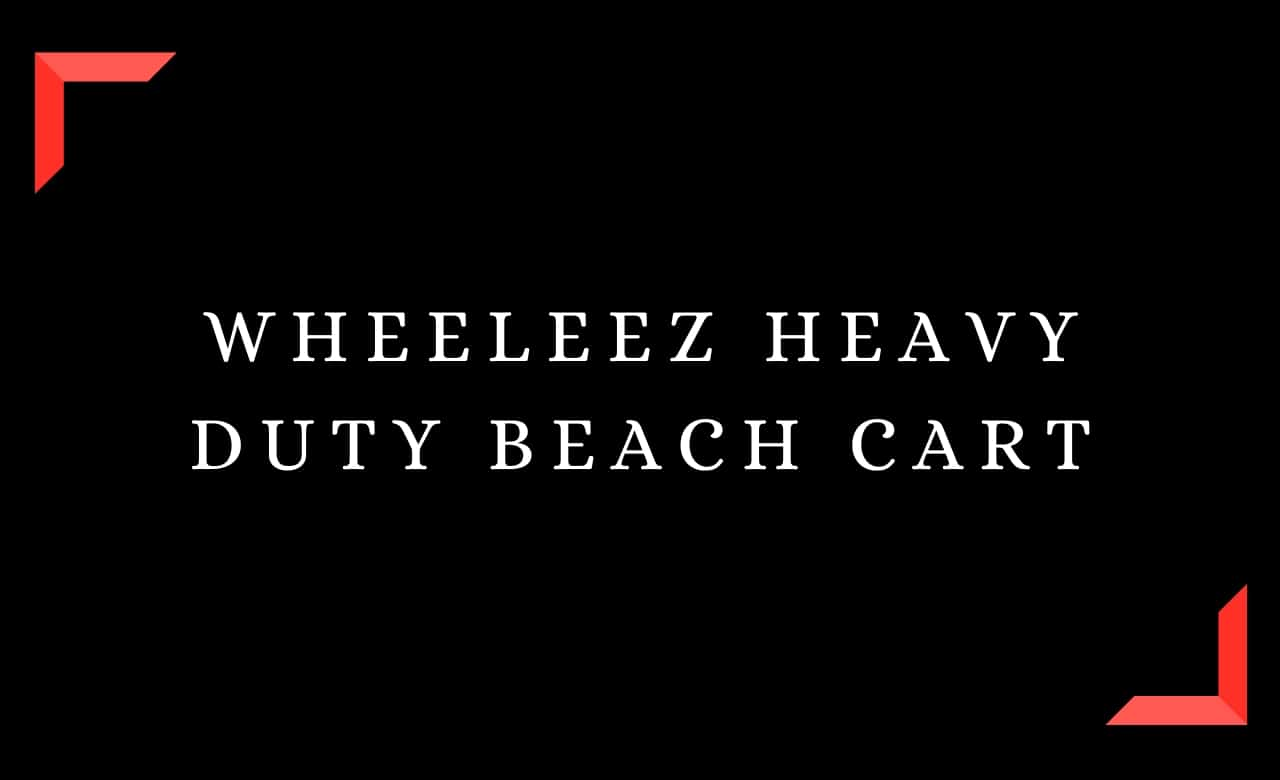 Wheeleez Heavy Duty Beach Cart