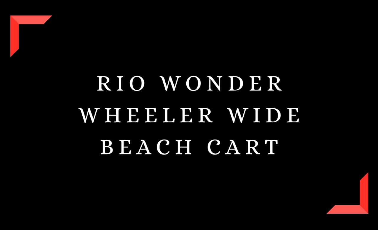 Rio Wonder Wheeler Wide Beach Cart