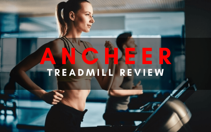 Best Ancheer Treadmills